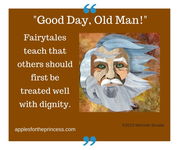 graphic with caption: fairytales teach that others should first be treated well with dignity
