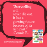 storytelling will never die out. i thas a glowing future because of its rich past...written insidd a speech bubble